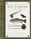 The Classic Guide to Fly-Fishing for Trout - Hardcover